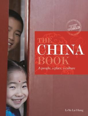 The China Book: A  People, A Place, A Culture