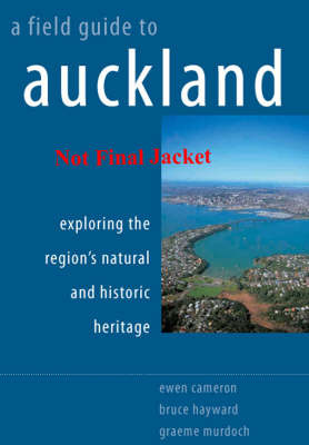 A Field Guide to Auckland