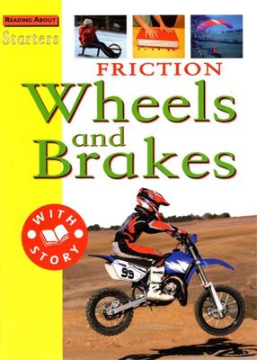 Friction: Wheels and Brakes (Starters Starters Level 3)