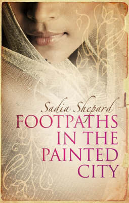 Footpaths in the Painted City: An Indian Journey