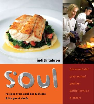 Soul : Recipes from Judith tabron & Friends at Soul Bar & Bistro