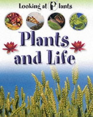 Looking at Plants: Plants for Life
