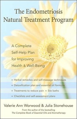 The Endometriosis Natural Treatment Program: A Complete Self-help Plan for Inproving Your Health and Well-being