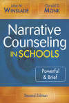 Narrative Counseling in Schools - Powerful and Brief (2nd edition)