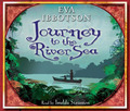 Journey to the River Sea (Audio CD)