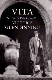 Vita : The life of Vita Sackville-West