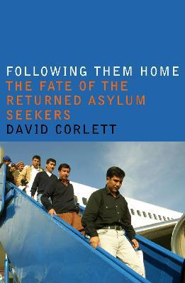 Following Them Home :The fate of the returned asylum seekers