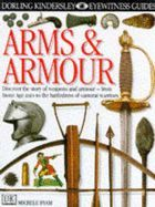 Arms and Armour (DK Eyewitness Guide)