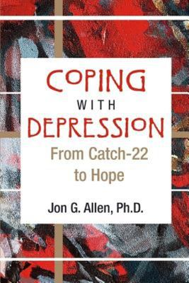 Coping with Depression: From Catch 22 to Hope