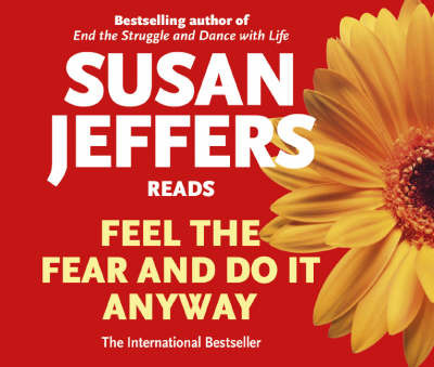 Feel the Fear and Do It Anyway  (Audio CD)