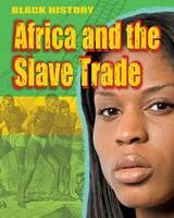 Africa and the Slave Trade (Black History)