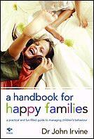 A Handbook for Happy Families