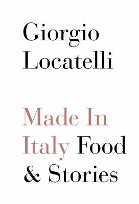 Made in Italy : Food and Stories