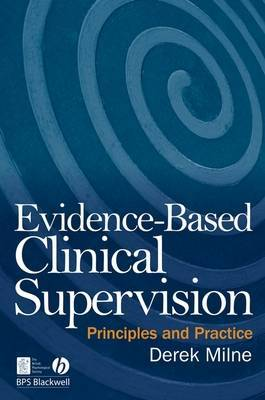 Evidence-Based Clinical Supervision: Principles and Practice (2009)