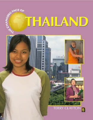 The Changing Face of Thailand