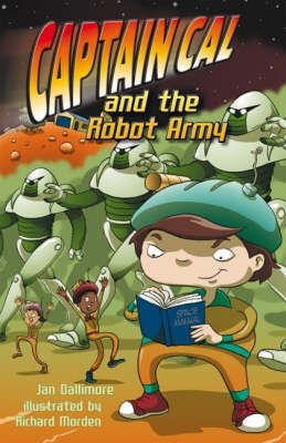 Captain Cal and the Robot Army (Adventure 3)