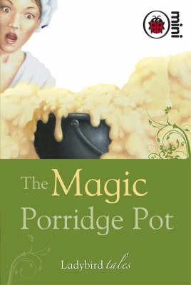Magic Porridge Pot (Ladybird Tales Mini HB)