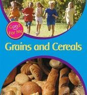 Grains and Cereals (Good for Me)