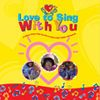 Love to Sing With You CD (Love to Sing)