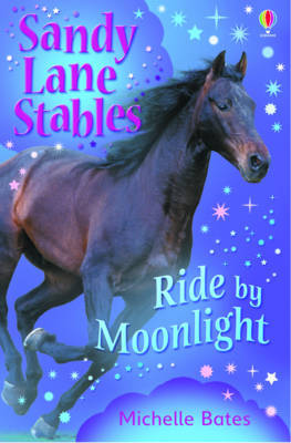 Ride By Moonlight (Sandy Lane Stables #6)