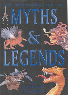 Kingfisher Book of Myths and Legends