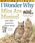 I Wonder Why Mice Are Musical