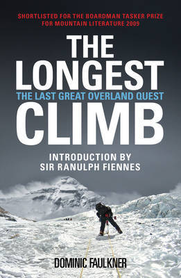 The Longest Climb: The Last Great Overland Quest