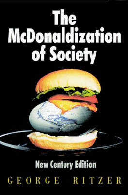 The McDonaldization of Society New Century Edition