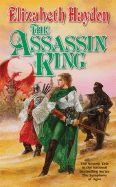 The Assassin King  (#6 The Symphony of Ages)