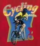 Cycling in Action (Sports in Action)