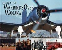 The Best of Warbirds Over Wanaka - out of print