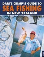 Daryl Crimp's Guide to Sea Fishing in New Zealand