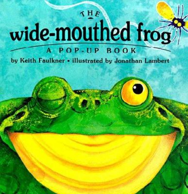 The Wide-Mouthed Frog (Pop-Up)