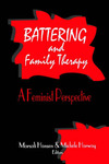 Battering and Family Therapy