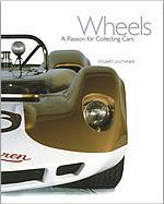 Wheels : A Passion for Collecting Cars