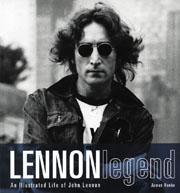 Lennon Legend - An Illustrated Life of John Lennon