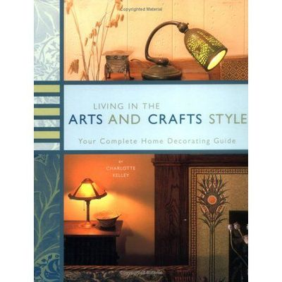 Living in the Arts and Crafts Style