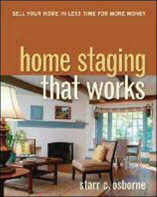 Home Staging That Works