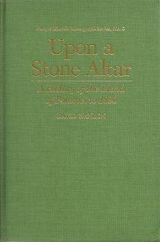 Upon a Stone Altar - A History of the Island of Pohnpei to 1890
