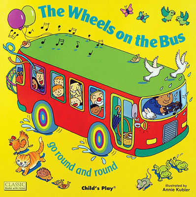 The Wheels on the Bus (Classic Books with Holes)