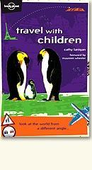Lonely Planet: Travel with Children