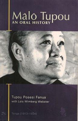 Malo Tupou: An Oral History
