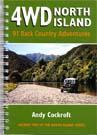 4WD North Island: 91 Back Country Adventures Volume Two of The North Island Series