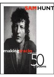 Making Tracks: a Selected 50 Poems