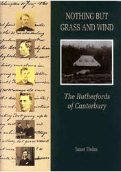 Nothing But Grass and Wind: The Rutherfords of Canterbury