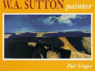 W A Sutton : Painter