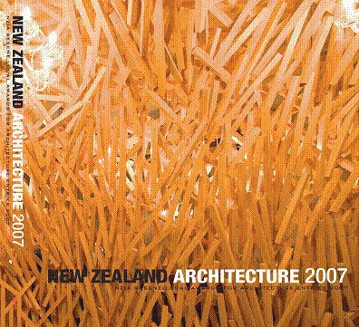 New Zealand Architecture 2007 (NZIA Resene Local Awards for Architecture entries 2007)