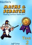 Merlin's Maths and Scratch Year 2