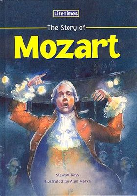 Lifetimes: The Story of Mozart