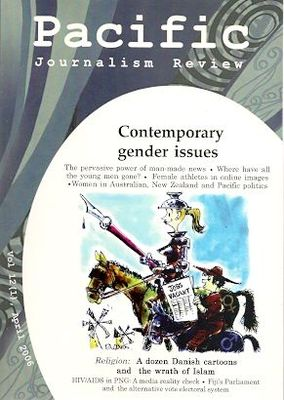 Pacific Journalism Review - Cotemporary Gender Issues Vol 12 (1) April 2006